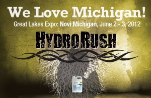 HydroRush Maximum Yield Michigan Expo June 2 - 3